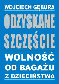 odzyskane_szczescie_wolnosc_od_bagazu_z_dziecinstwa_large