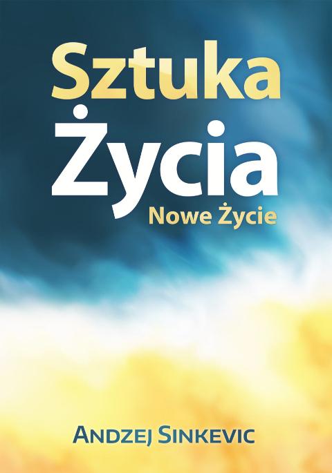 sztuka_zycia_nowe_zycie