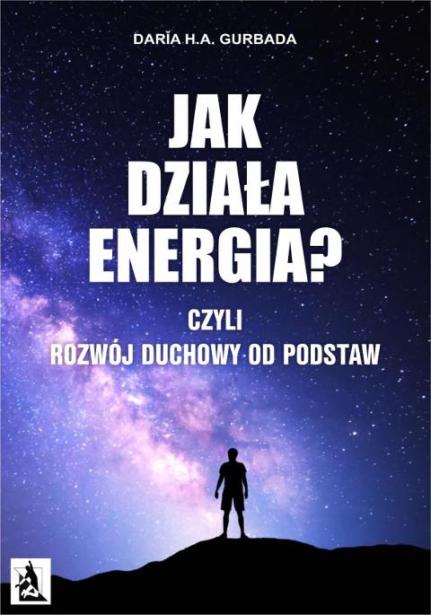 jak_dziala_energia_czyli_rozwoj_duchowy_od_podstaw